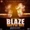 blaze with me