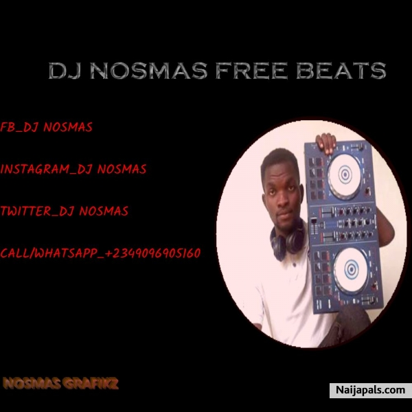 Download Gbera Free Beat By DJ Nosmas + Lyrics // Naija Music
