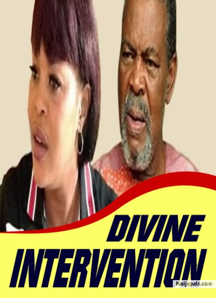 DIVINE INTERVENTION / Yoruba movie - Naijapals