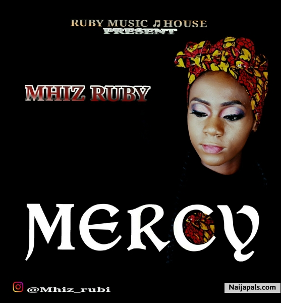 [KL Music] Mhiz Ruby - Mercy