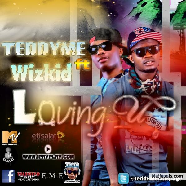 Lovin U[STUDIO LEAK]Sleek studios lekki - Teddyme FT Wizkid,Prince