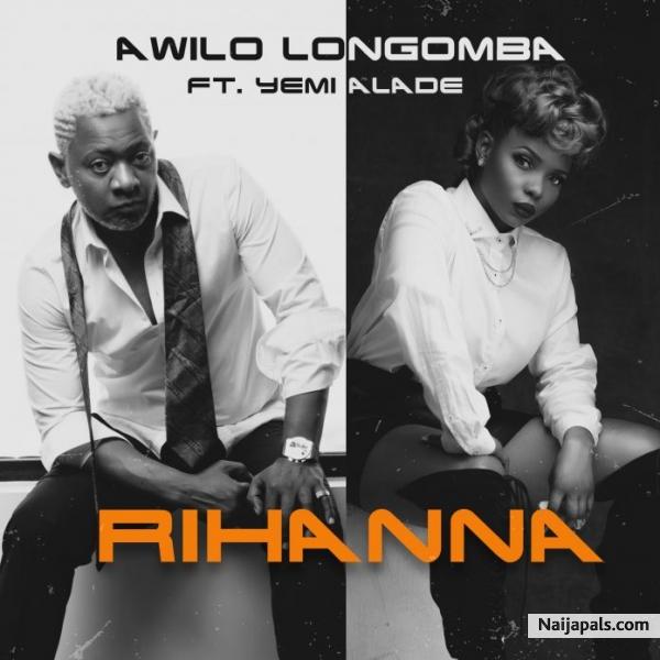 Awilo Longomba ft Yemi Alade - Rihanna   Naija Songs