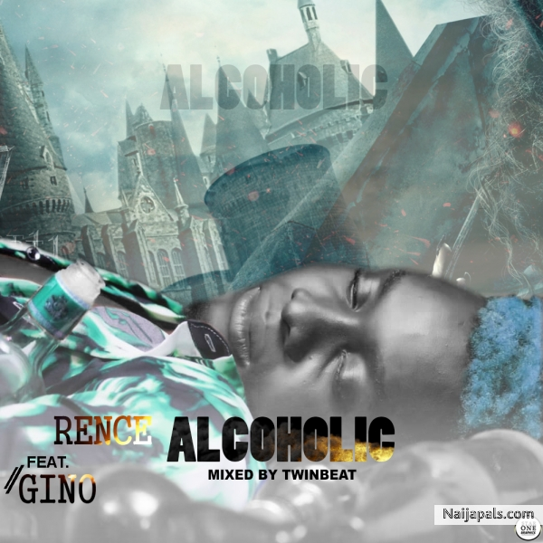 DownloadMp3 Rence _ Alcoholic (Mixed By TwinBeat)