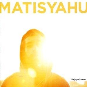 Matisyahu - One Day   Naija Songs // Naijapals