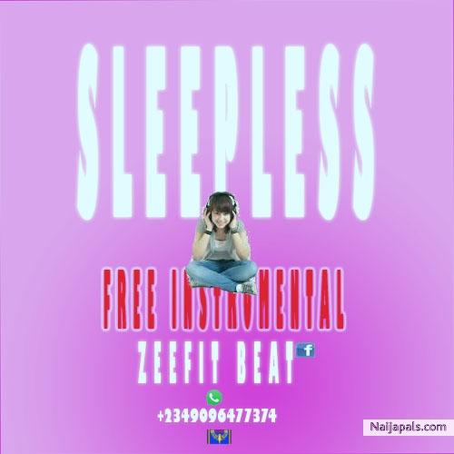 Zeefit Beat - Sleepless Free Afro Pop Instrumental Post By