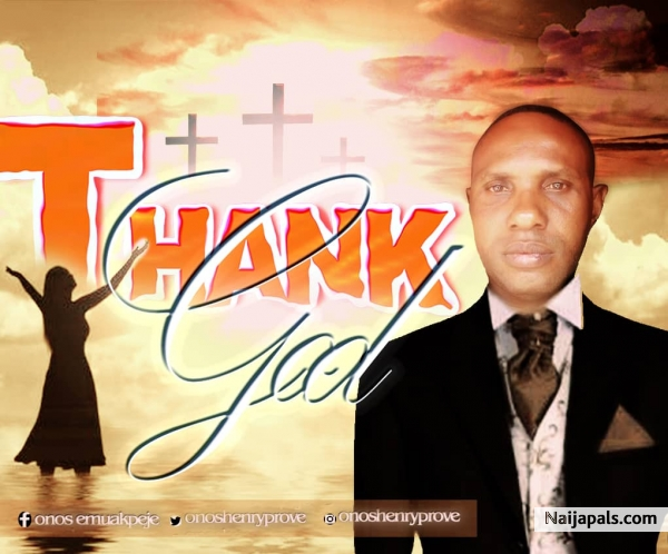 Prove - Thank God | Naija Songs // Naijapals