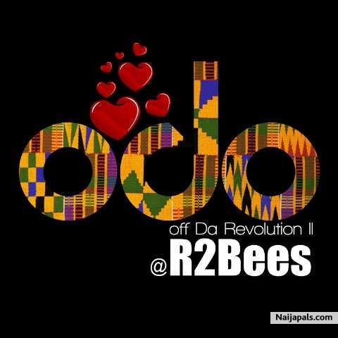 R2bees [prod by killbeatz] - Odo | Naija Songs // Naijapals