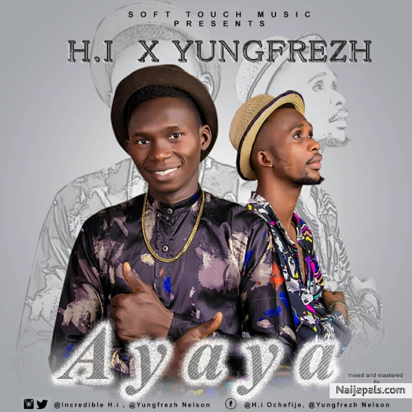 Ayaya (Feat. Yungfresh)