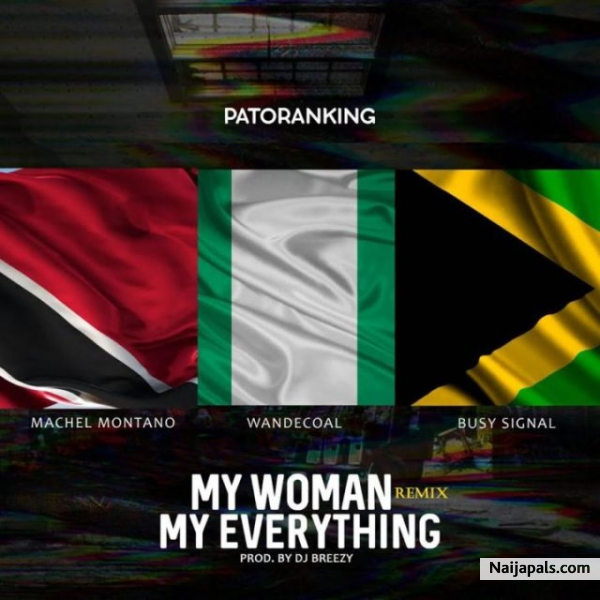 My Woman, My Everything (Remix)