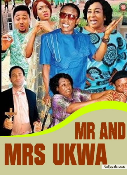 mr and mrs ukwa nigerian movie naijapals