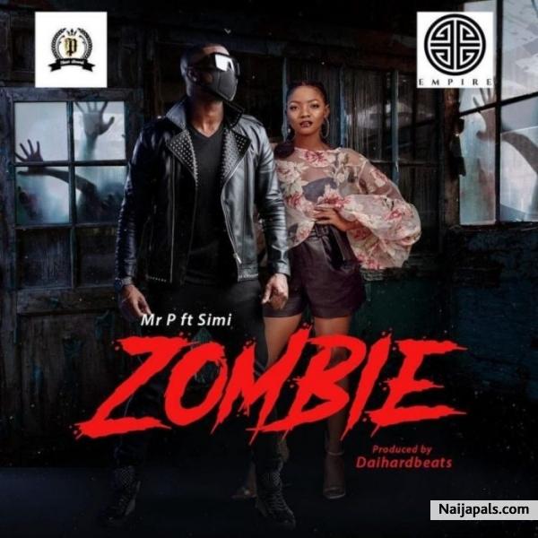 Mr  P (Psquare) ft  Simi - Zombie   Naija Songs // Naijapals