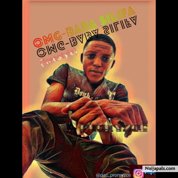 PROMYZCE OMG-BABA SILIFA(fresestyle) - Promyzce | Download +