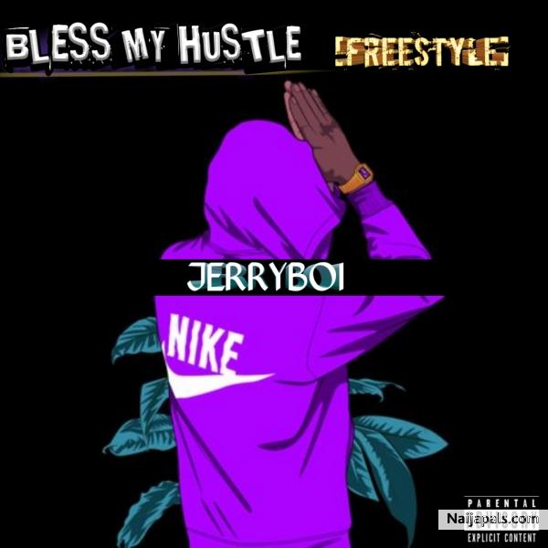 Bless my hustle