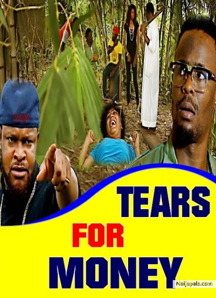 tears for money nigerian movie naijapals