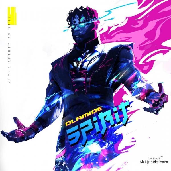 Image result for spirit lyrics by olamide