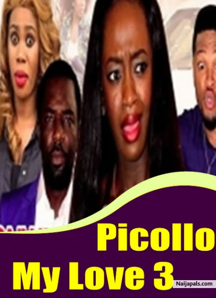 Www Naijapals Com Video Picollo_my_love_season_4___2017_latest_nigerian_nollywood_movie 135205 3 Nigerian Movie Naijapals