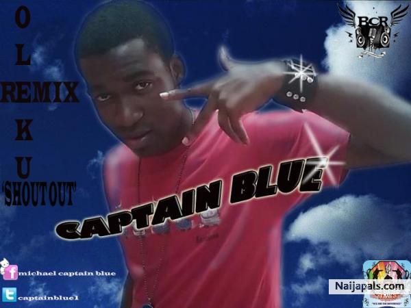 Oleku Remix Shoutout Captain Blue Download Lyrics