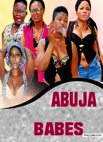 Abuja Babes Nigerian Movie Naijapals