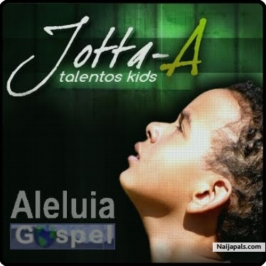 Jotta a aleluia mp3 download.