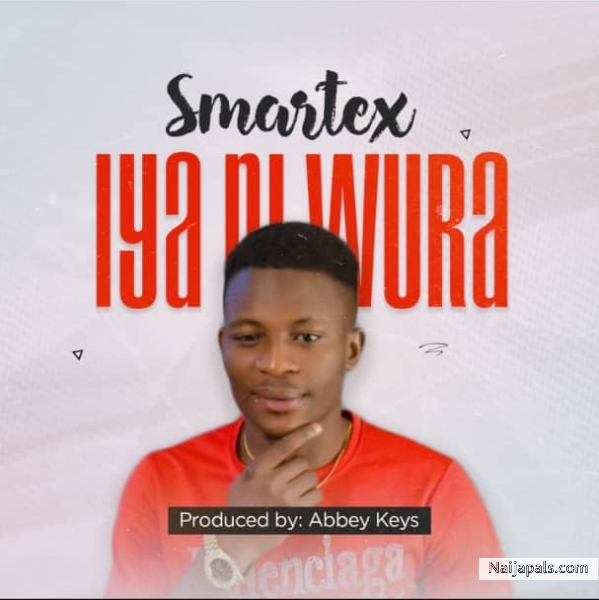 Iya Ni Wura (Prod By Abbey Keys)