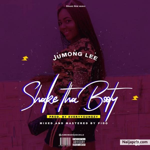 Jumong Lee - Shake Tha Booty (@JumongDGudChild) | Download +