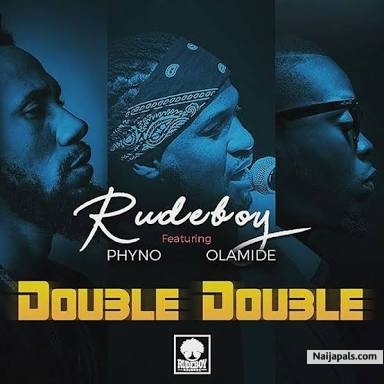 Instrumental - Double Double by Rudeboy ft. Phyno x Olamide - Prod. REAL MONEY STUDIO 07067375485