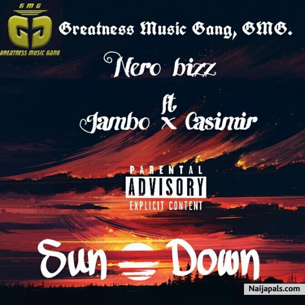 Nero bizz - sundown | Naija Songs // Naijapals