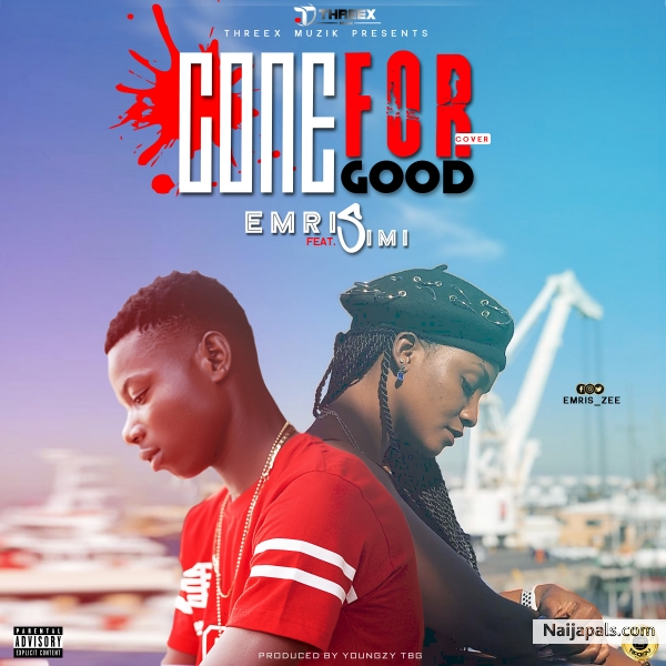 Emris ft Simi - Gone For Good (Cover)