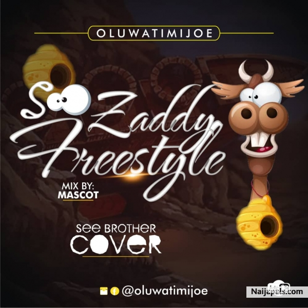 See Zaddy Freestyle (See Brother Cover)