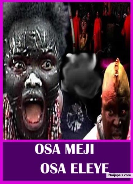 OSA MEJI OSA ELEYE / Yoruba movie - Naijapals