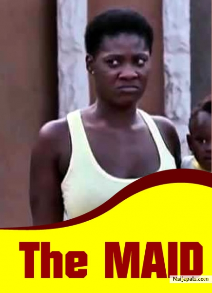 The maid (from dumebi the dirty girl) / comedy naijapals.