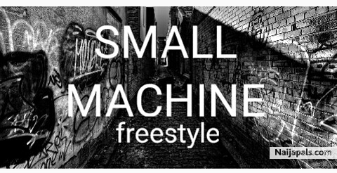 small machine freestyle