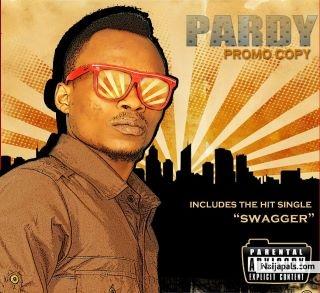 Swagger - PARDY // Nigerian Music Download + Lyrics