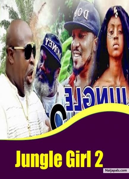 Jungle Girl 2 Nigerian Movie Naijapals