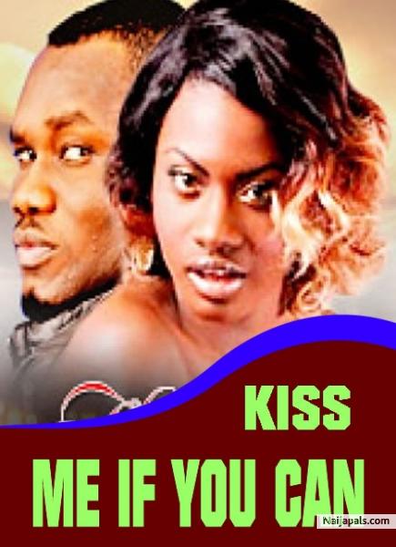 kiss me if u can