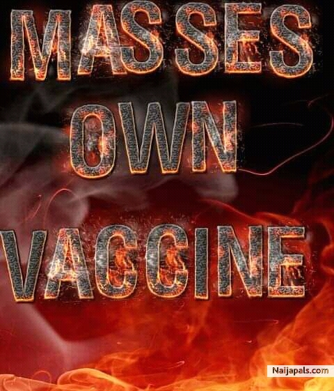 Masses own-Vaccine