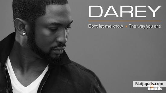 Darey - The Way You Are   Naija Songs // Naijapals