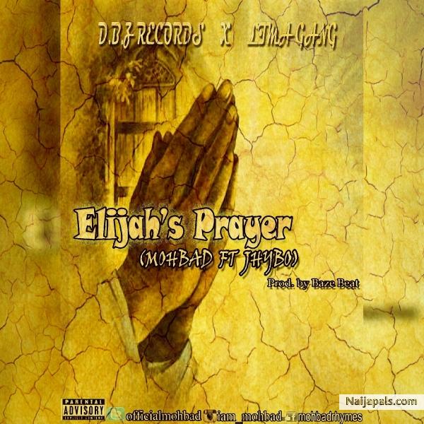 Mohbad ft  Jhybo - Elijah' s prayer | Naija Songs // Naijapals