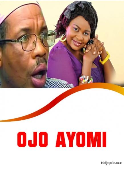 ojo ayomi yoruba movie   naijapals