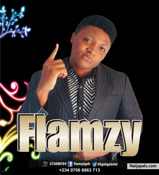 flamzy - mama song | Naija Songs // Naijapals