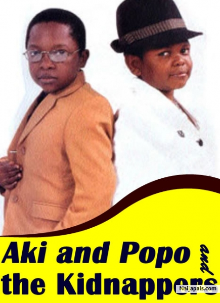 Aki And Popo The Kidnappers Nigerian Movie Naijapals
