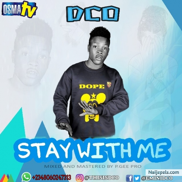 SG Music: DCO – Stay with me