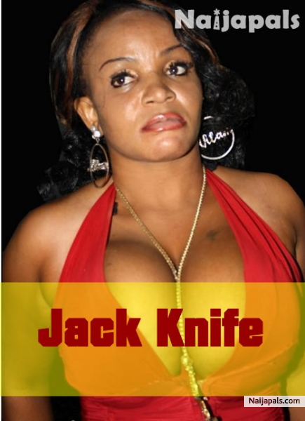 Jack Knife Nigerian Movie Naijapals