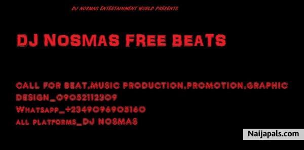 DJ Nosmas - DJ Yk Free South African Beat Style Refix | Naija Songs
