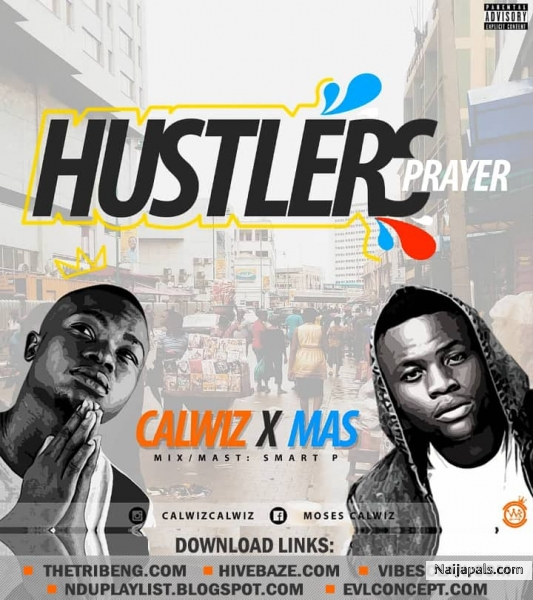 Hustlers prayer ( latest nigeria music )
