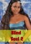 Blind Soul 2
