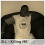 killing Me (pro by Joe b) by B.I.