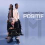 Positif - E no Easy Remix by Matt Houston ft Psquare