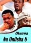 Okenwa Na Onitsha 6