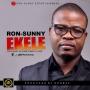 RON-SUNNY - EKELE featuring Dj Bobbi Press x Vure @MrRonSunny. Prod. Donbaz by  RON-SUNNY @_9ja_Revelation